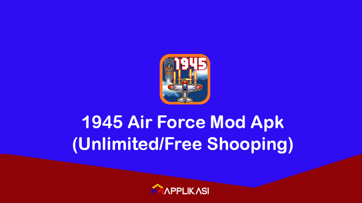1945 Air Force Mod Apk
