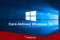 Cara Aktivasi Windows 10