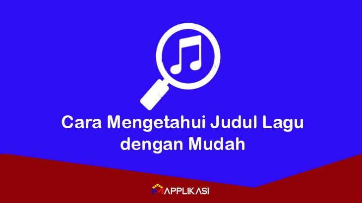 Cara Mengetahui Judul Lagu