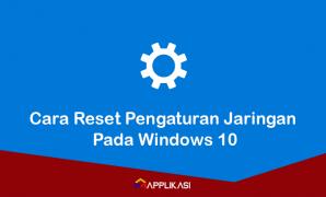 Cara reset jaringan Windows
