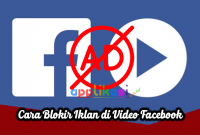Cara Blokir Iklan di video Facebook