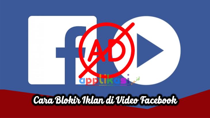 Cara Blokir Iklan di Video Facebook