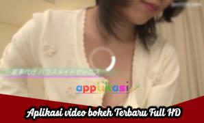aplikasi video bokeh terbaru