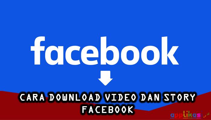 cara download video dan story facebook
