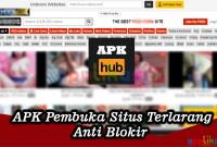 apk pembuka situs terlarang anti blokir
